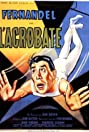 L'acrobate (1941) Poster