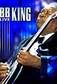 B.B. King: Live (2011) 720p