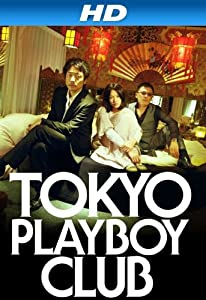 Tokyo Playboy Club full movie hd 1080p