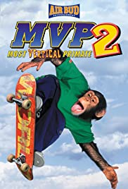 MVP: Most Vertical Primate (2001) Poster - Movie Forum, Cast, Reviews