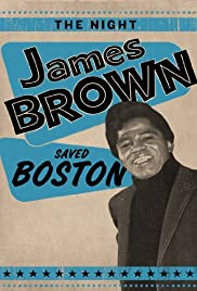 The Night James Brown Saved Boston (2008) Poster - Movie Forum, Cast, Reviews