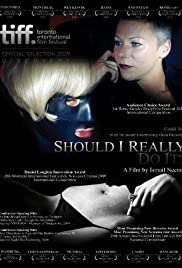 Should I Really Do It? Poster
