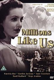 Millions Like Us(1943) Poster - Movie Forum, Cast, Reviews