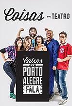 Coisas que Porto Alegre Fala no Teatro