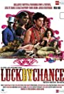 Luck by Chance (2009)
