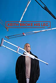 Primary photo for Keith Broke His Leg