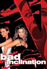 Cattive inclinazioni(2003) Poster - Movie Forum, Cast, Reviews