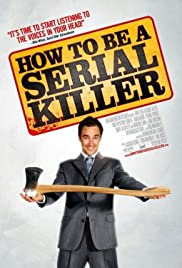 How to Be a Serial Killer (2008) 1080p