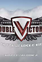 Double Victory: The Tuskegee Airmen at War