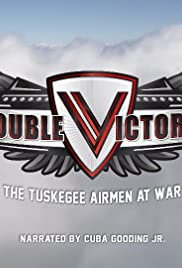 Double Victory: The Tuskegee Airmen at War Poster