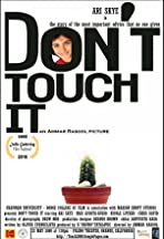 Don't Touch It
