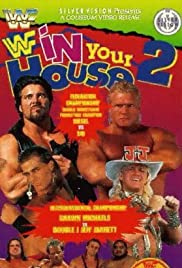 WWF in Your House 2(1995) Poster - TV Show Forum, Cast, Reviews