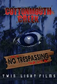 Cottonmouth Creek Poster