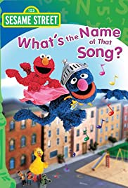 Sesame Street: What's the Name of That Song? Poster