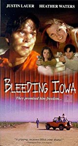 Full movie hollywood free download Bleeding Iowa by [WEBRip]