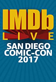 IMDb LIVE at San Diego Comic-Con 2017 Poster