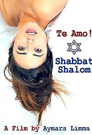 Te Amo! Shabbat Shalom Poster