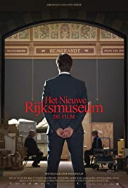 The New Rijksmuseum - The Film Poster