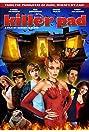 Killer Pad (2008) Poster