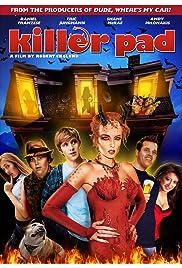 Killer Pad(2008) Poster - Movie Forum, Cast, Reviews
