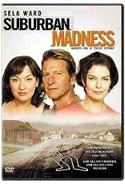 Suburban Madness(2004) Poster - Movie Forum, Cast, Reviews