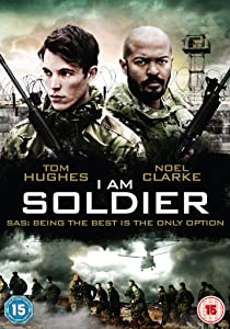 Movies clips film download I Am Soldier UK [hdrip]