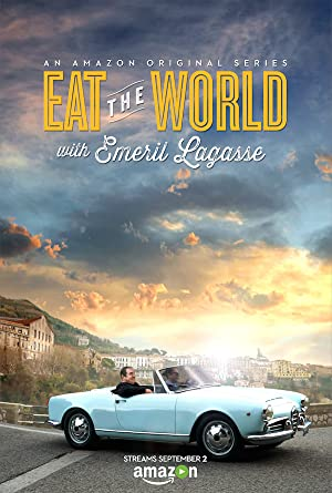 Where to stream Eat the World with Emeril Lagasse