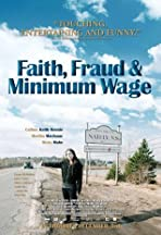 Faith, Fraud, & Minimum Wage