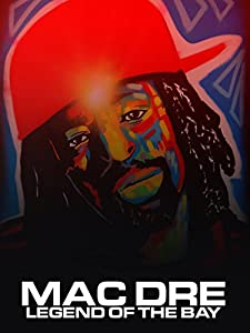 PC movies full hd free download Mac Dre: Legend of the Bay [2048x2048]