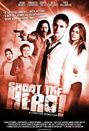 Shoot the Hero (2010) 720p