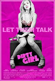 Dirty Girl (2010) Poster - Movie Forum, Cast, Reviews