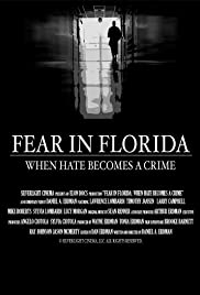 Fear in Florida: When Hate Becomes a Crime Poster
