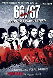 66/67: Fairplay Is Over Poster