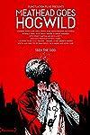 Meathead Goes Hog Wild (2015)