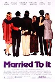 Married to It (1993) Poster - Movie Forum, Cast, Reviews