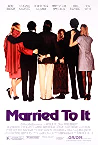 Primary photo for Married to It