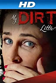 My Dirty Little Secret (2013)