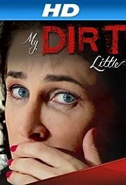 My Dirty Little Secret Poster