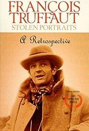 François Truffaut: Portraits volés Poster