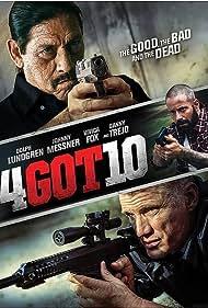 Dolph Lundgren, Danny Trejo, and Johnny Messner in 4Got10 (2015)
