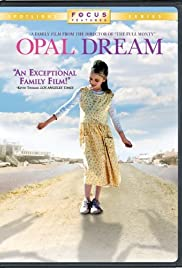 Opal Dream (2006) Poster - Movie Forum, Cast, Reviews