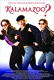 Kalamazoo?(2006) Poster - Movie Forum, Cast, Reviews