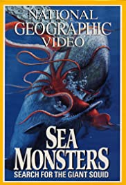 Sea Monsters: Search for the Giant Squid Poster