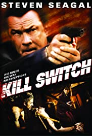 Kill Switch (2008) Poster - Movie Forum, Cast, Reviews