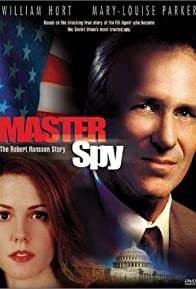 Primary photo for Master Spy: The Robert Hanssen Story