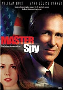 Master Spy: The Robert Hanssen Story by none
