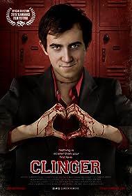 Clinger (2015) Poster - Movie Forum, Cast, Reviews