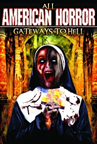 Primary photo for All American Horror: Gateways to Hell