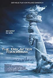 Download The Day After Tomorrow (2004) {Hindi-English} 480p [400MB] || 720p [1GB] || 1080p [3GB]