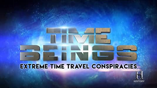 Movie watching site Time Beings: Extreme Time Travel Conspiracies by none [DVDRip]